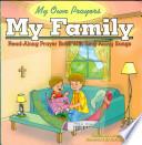My Own Prayers: My Family
