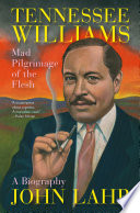 Tennessee Williams  Mad Pilgrimage of the Flesh
