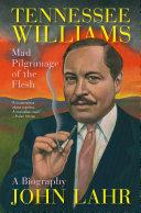 Pdf Tennessee Williams: Mad Pilgrimage of the Flesh