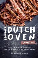 Beginner Dutch Oven Cookbook