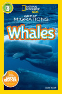 National Geographic Readers: Great Migrations Whales