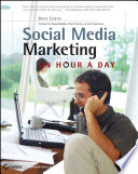 """""""Social Media Marketing: An Hour a Day"""" by Dave Evans, Susan Bratton"""