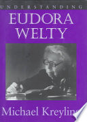 Understanding Eudora Welty