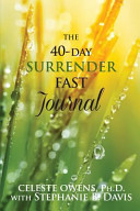 The 40 Day Surrender Fast Journal