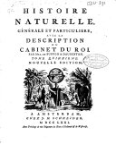 Histoire naturelle, ge ne rale et particuliere, avec la description du cabinet du roi