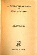 A contrastive grammar of Hindi and Tamil - S  N  Ganesan