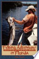 Fishing Adventures in Florida