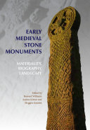 Early Medieval Stone Monuments