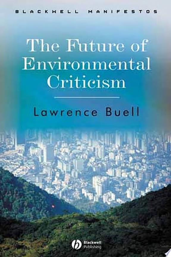 The Future of Environmental Criticism