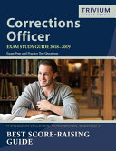 Corrections Officer exam study guide 2018-2019