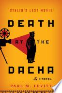 Death at the Dacha