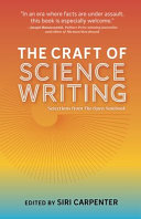 The Craft of Science Writing  Selections from The Open Notebook