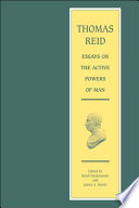 """Thomas Reid Essays on the Active Powers of Man"" by Thomas Reid"