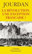 La Révolution, une exception française?