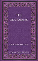 The Sea Fairies   Original Edition