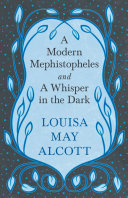 Pdf A Modern Mephistopheles, and A Whisper in the Dark Telecharger
