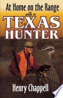 At Home On The Range with a Texas Hunter Book