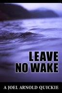 Leave No Wake