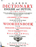 A Large Dictionary English and Dutch,