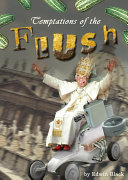 Temptations of the Flush Book