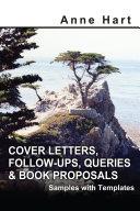 Pdf Cover Letters, Follow-Ups, Queries & Book Proposals Telecharger