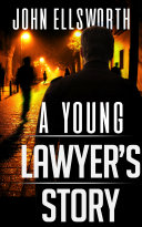 A Young Lawyer's Story