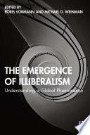 The Emergence of Illiberalism