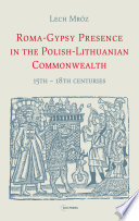 Roma Gypsy Presence in the Polish Lithuanian Commonwealth