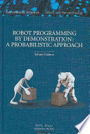 Robot Programming by Demonstration