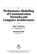 Performance Modelling of Communication Networks and Computer Architectures