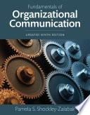 Fundamentals of Organizational Communication, Updated Edition