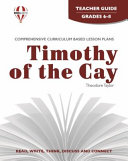 Timothy of the Cay Teacher Guide