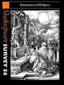 Shakespeare Survey  Volume 54  Shakespeare and Religions