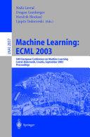 Machine Learning: ECML 2003