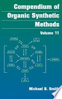 Compendium of Organic Synthetic Methods  , Volume 22