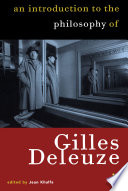 Introduction to the Philosophy of Gilles Deleuze