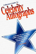 Collector S Guide To Celebrity Autographs