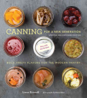 Canning for a New Generation  Updated and Expanded Edition