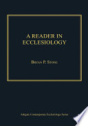 A Reader in Ecclesiology