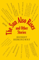 The Sun Also Rises and Other Stories
