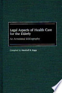 Legal Aspects of Health Care for the Elderly
