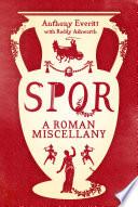 SPQR  A Roman Miscellany
