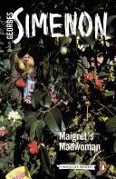 Maigret s Madwoman