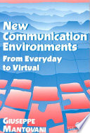 New Communications Environments