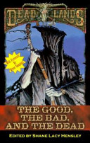 The Good the Bad and the Dead