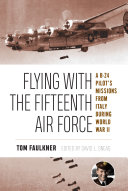 Flying with the Fifteenth Air Force Pdf/ePub eBook
