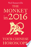 The Monkey in 2016  Your Chinese Horoscope