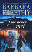 If We Never Met (A heartwarming contemporary romance) Pdf/ePub eBook