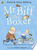 Mr Biff the Boxer