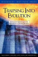 Traipsing Into Evolution